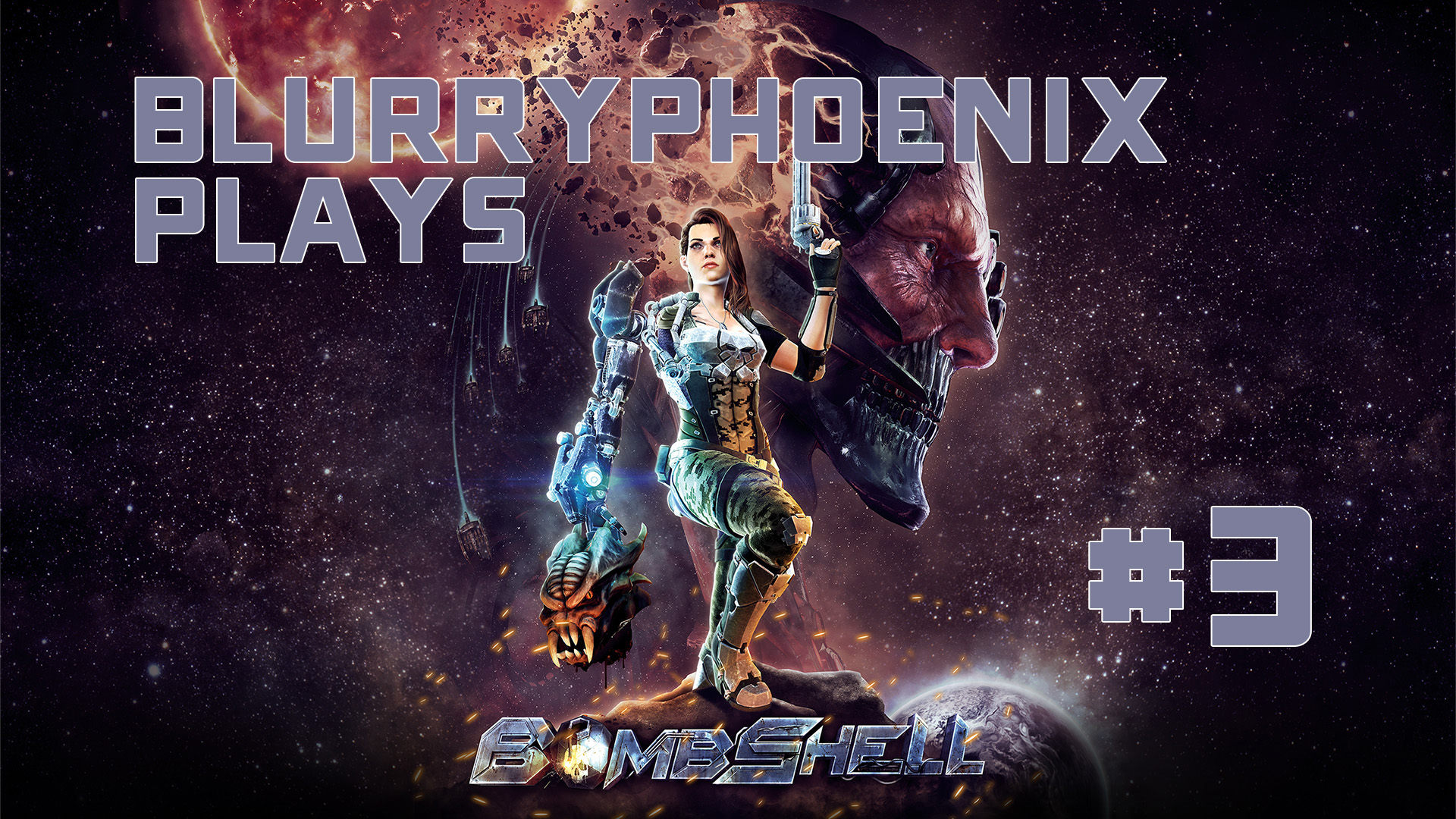 BlurryPhoenix Streams: Bombshell (pt. 3)
