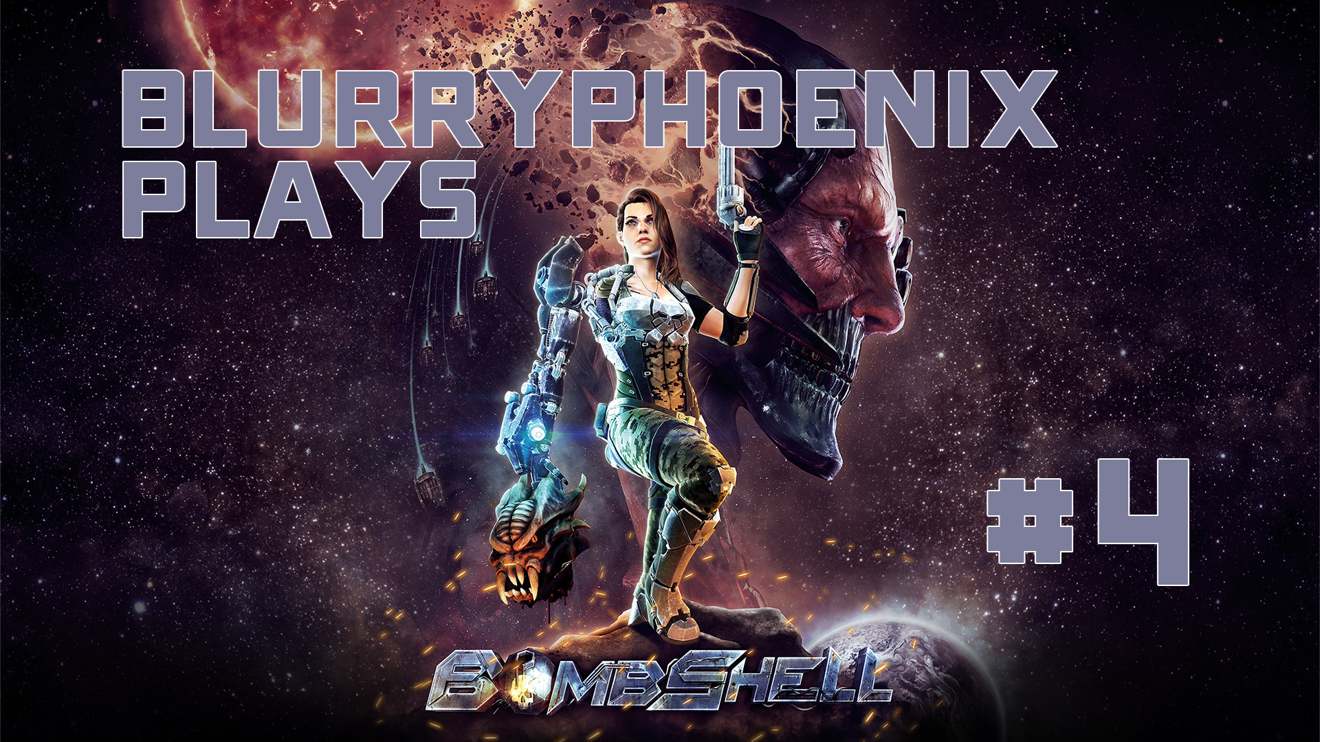 BlurryPhoenix Streams: Bombshell (pt. 4)
