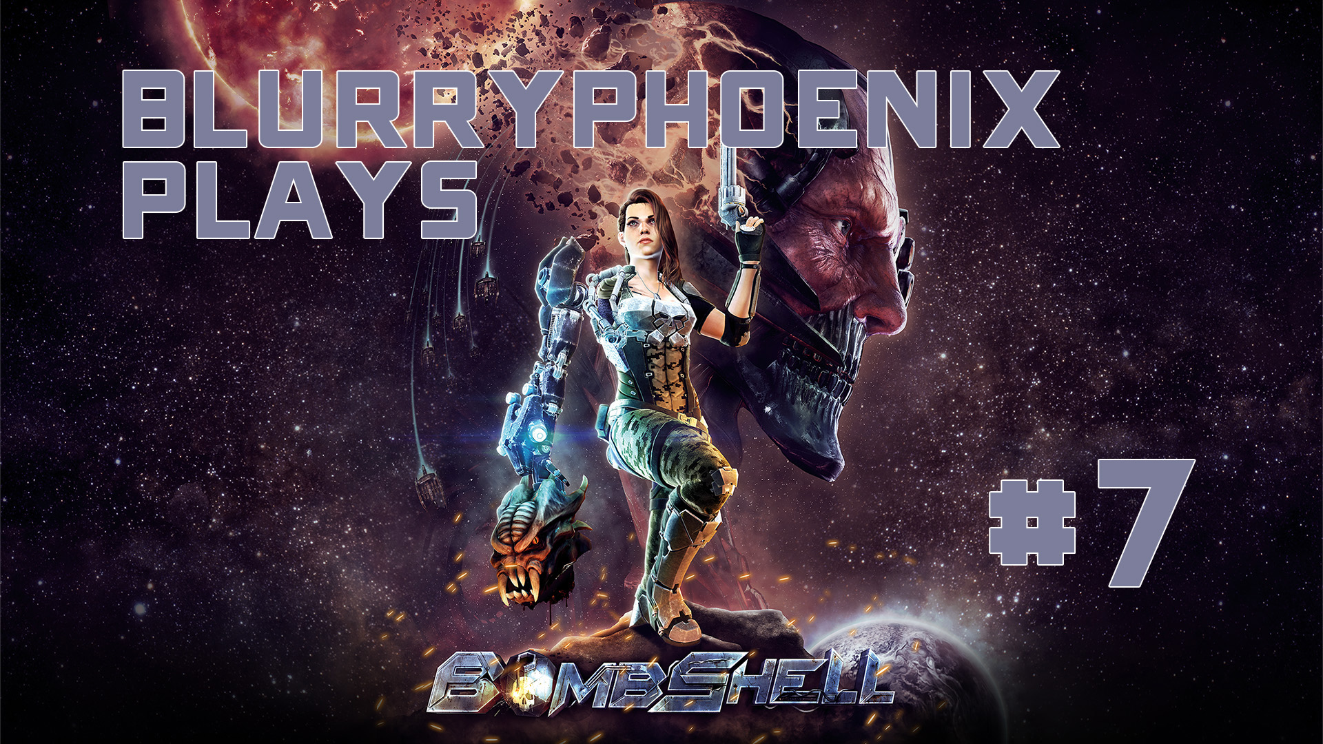 BlurryPhoenix Streams: Bombshell (pt. 7)