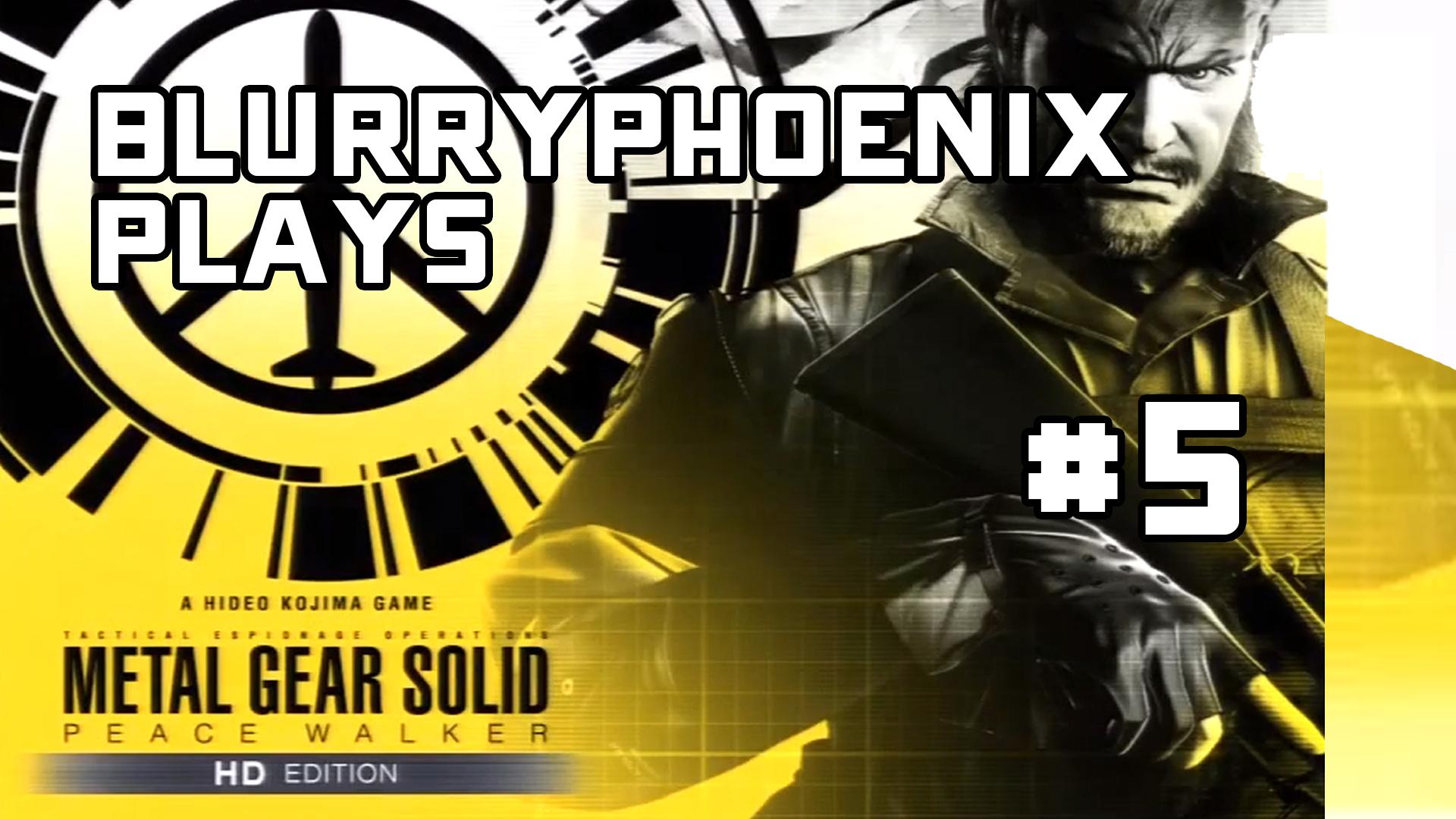 BlurryPhoenix Streams: Metal Gear Solid – Peace Walker (Pt. 5)