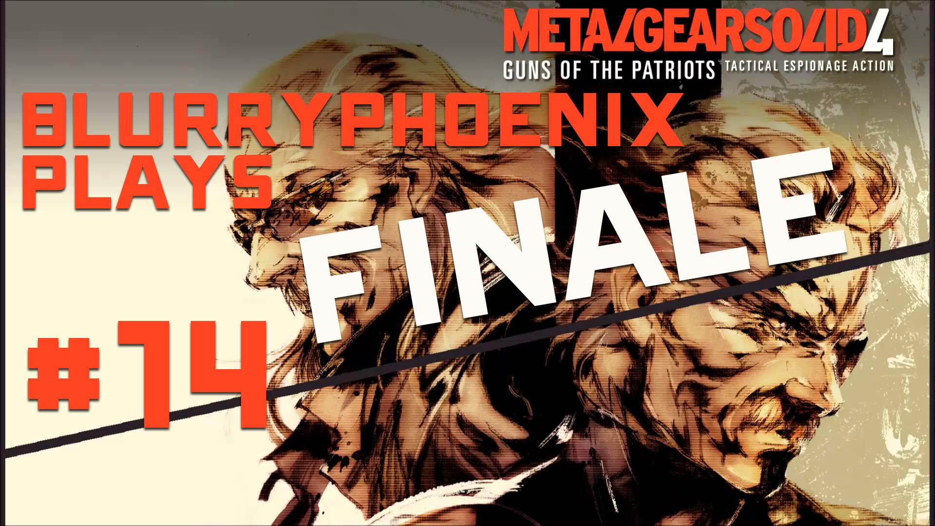 BlurryPhoenix Streams: Metal Gear Solid 4 (Pt. 14)