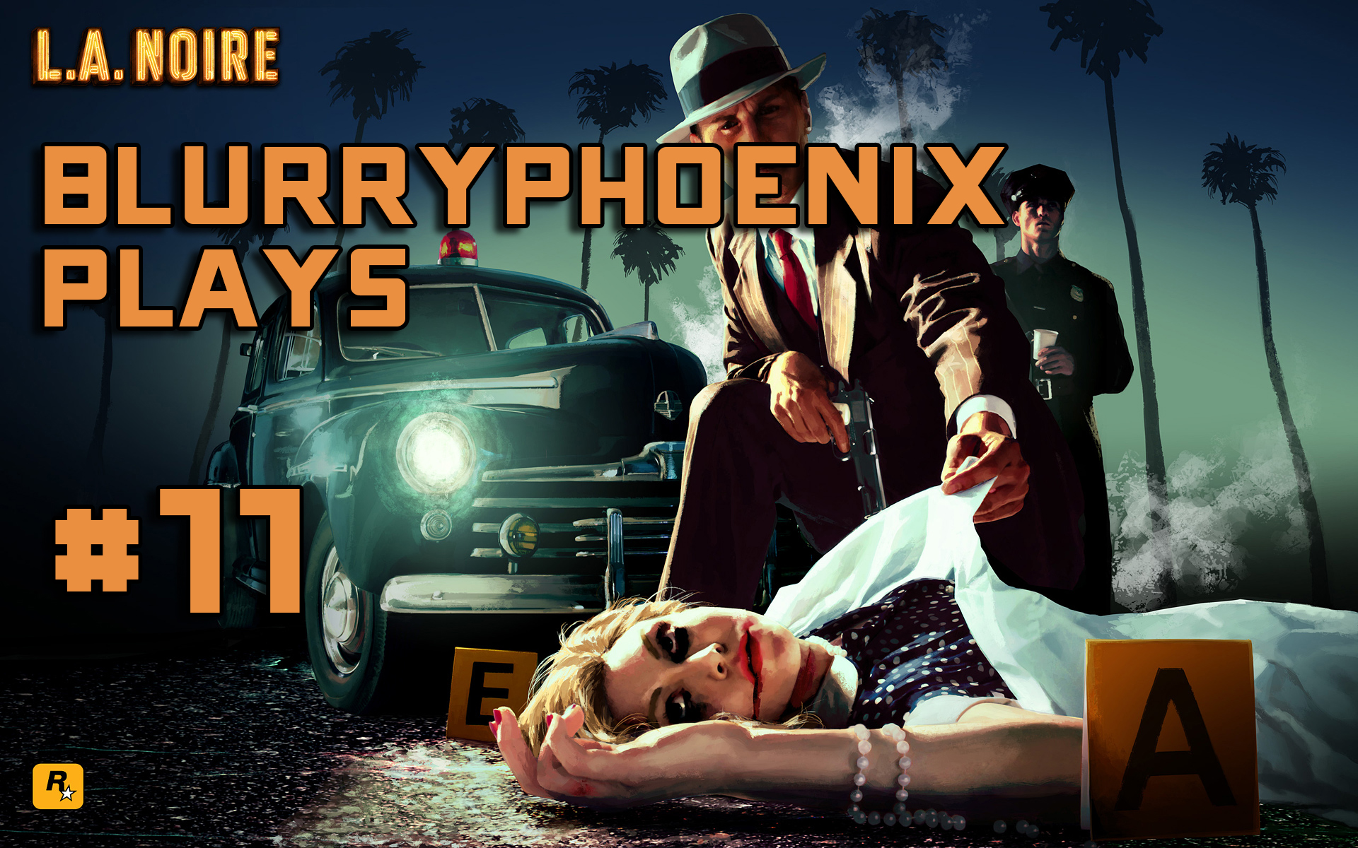 BlurryPhoenix Streams: L.A. Noire (Pt. 11)