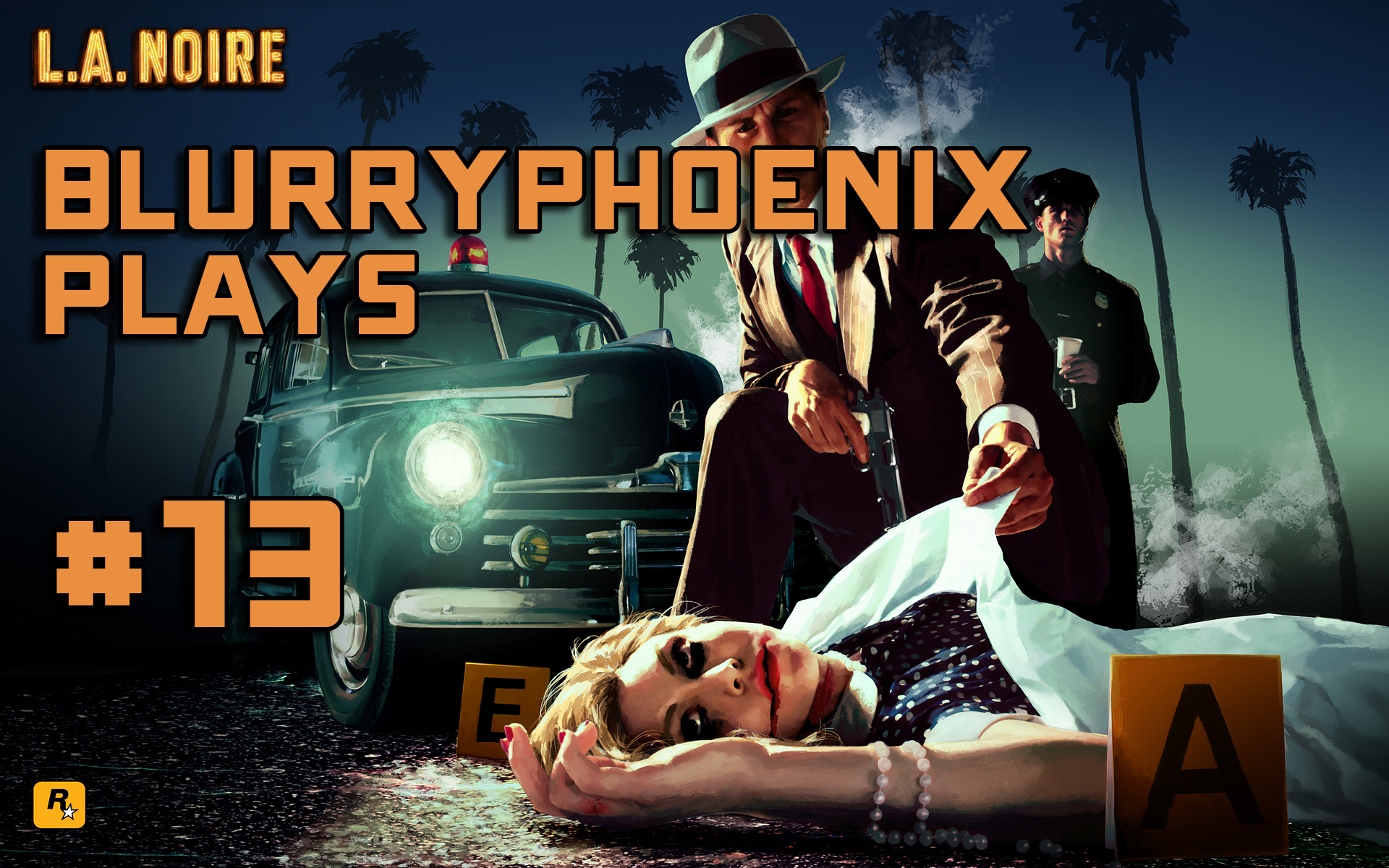 BlurryPhoenix Streams: L.A. Noire (Pt. 13)
