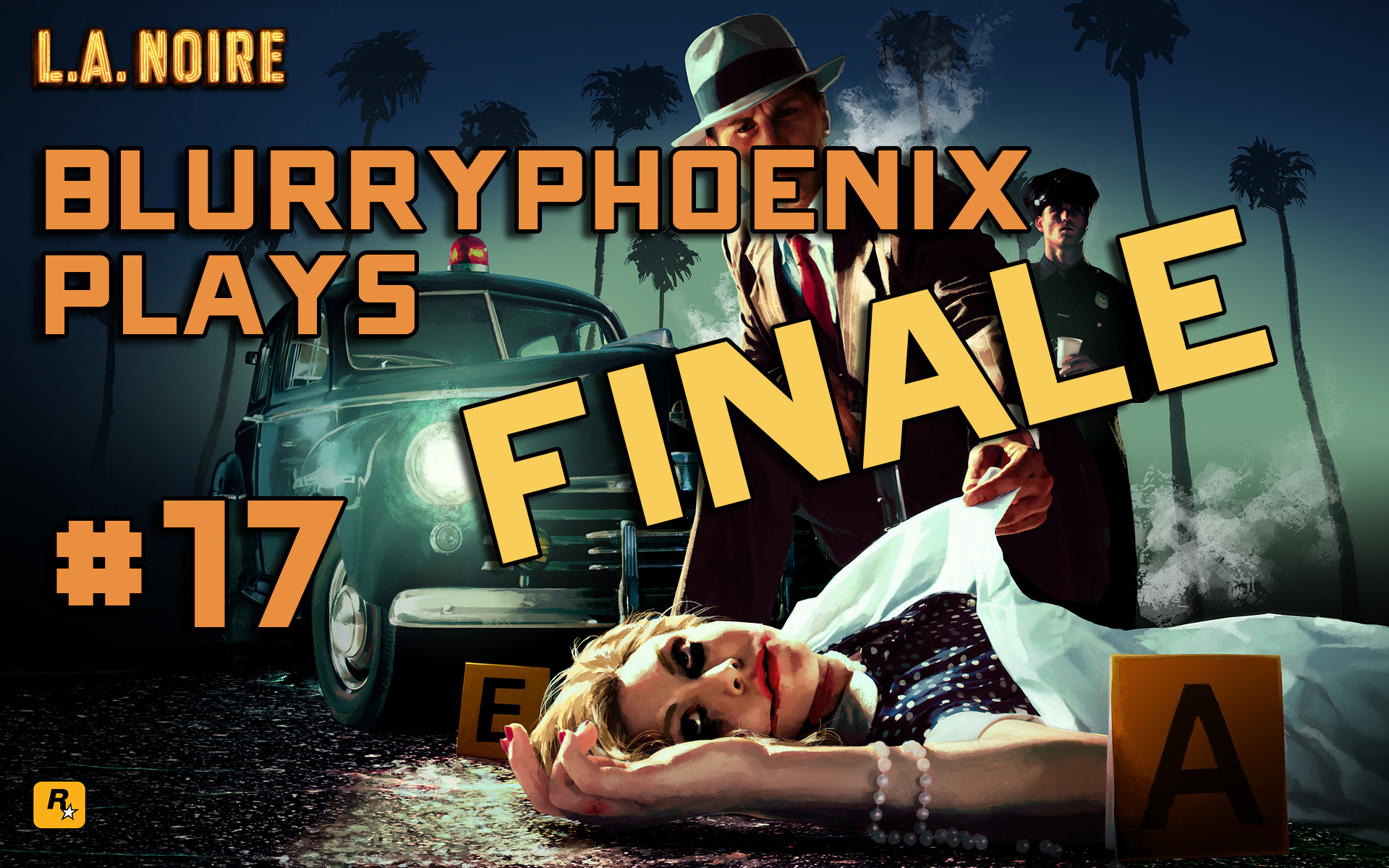 BlurryPhoenix Streams: L.A. Noire (Pt. 17)