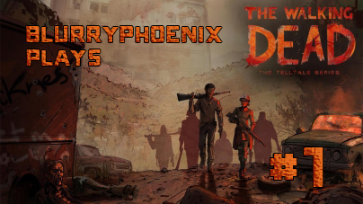 BlurryPhoenix Streams: The Walking Dead – A New Frontier (Pt. 1)