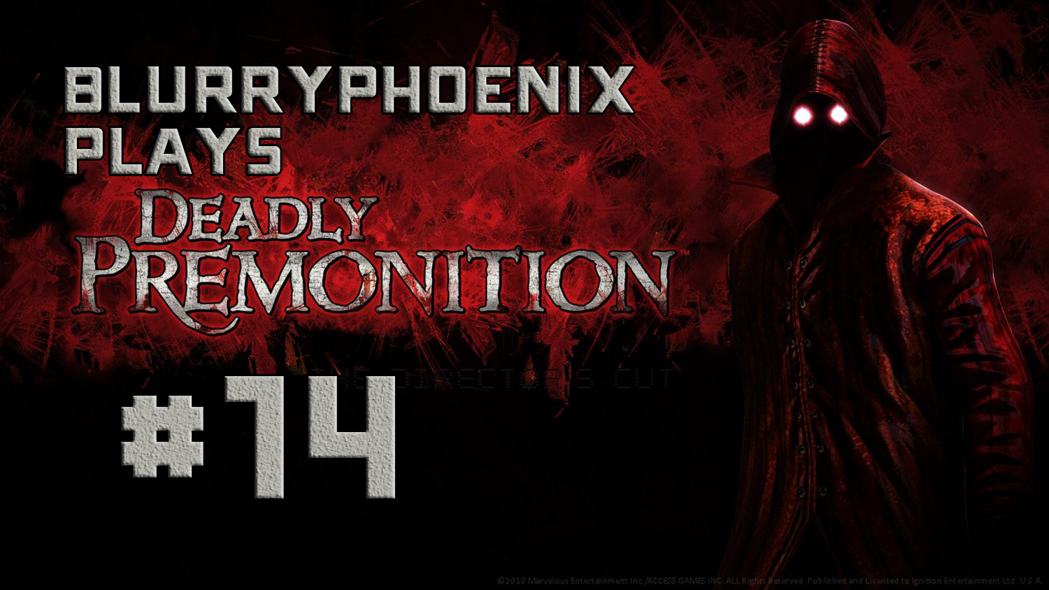 BlurryPhoenix Streams: Deadly Premonition (Pt. 14)