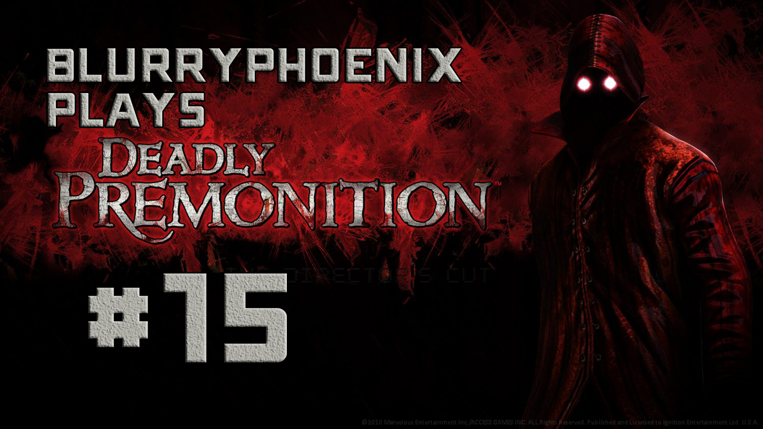 BlurryPhoenix Streams: Deadly Premonition (Pt. 15)