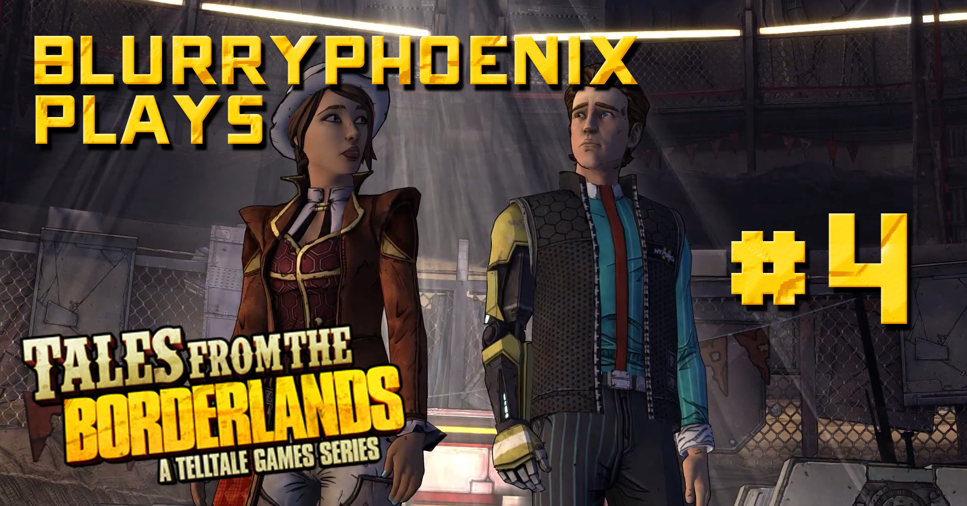 BlurryPhoenix Streams: Tales From The Borderlands (Pt. 4)