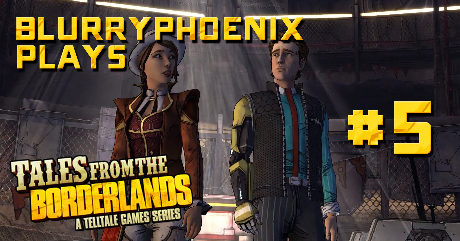 BlurryPhoenix Streams: Tales From The Borderlands (Pt. 5)