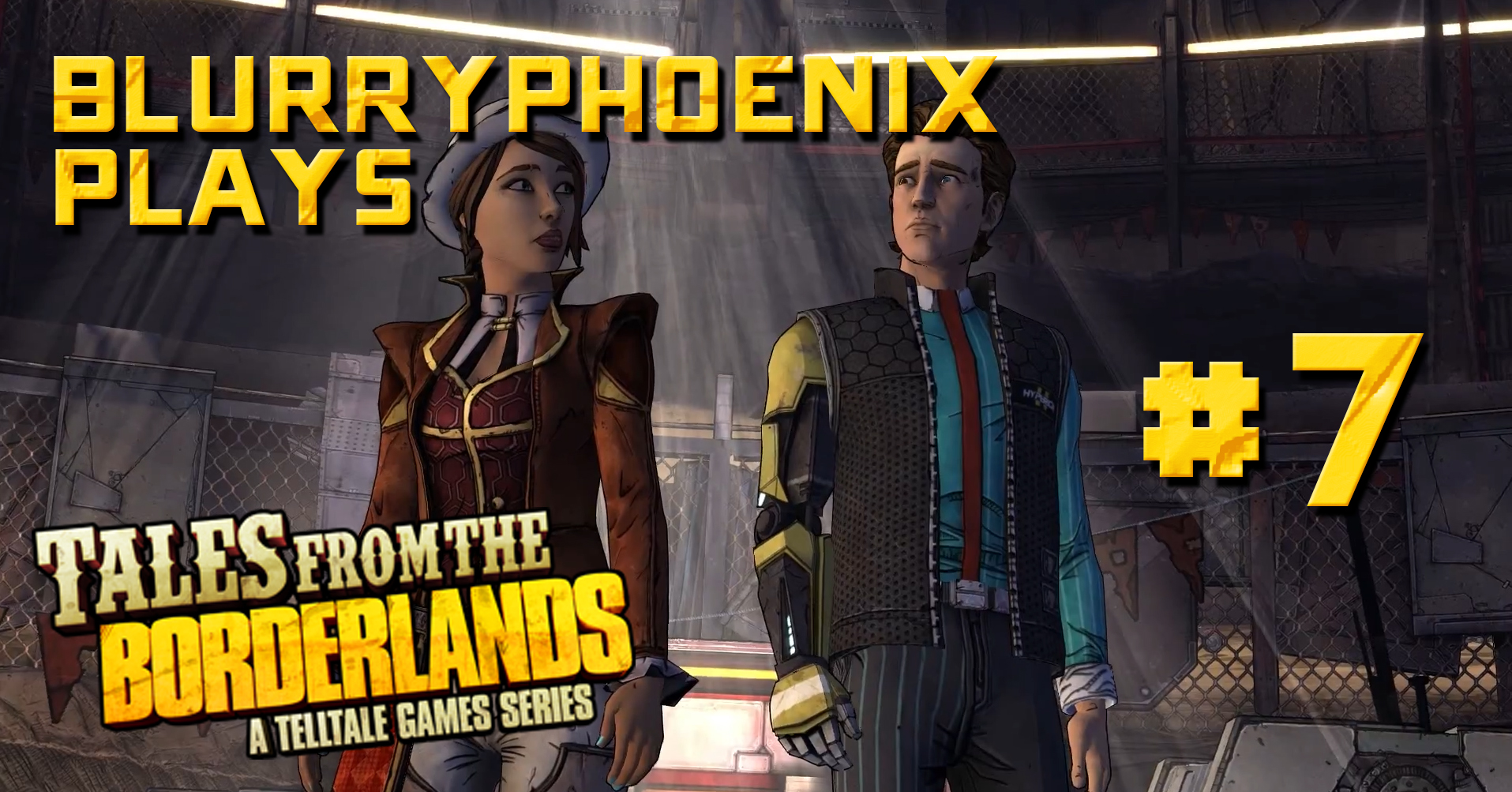 BlurryPhoenix Streams: Tales From The Borderlands (Pt. 7)