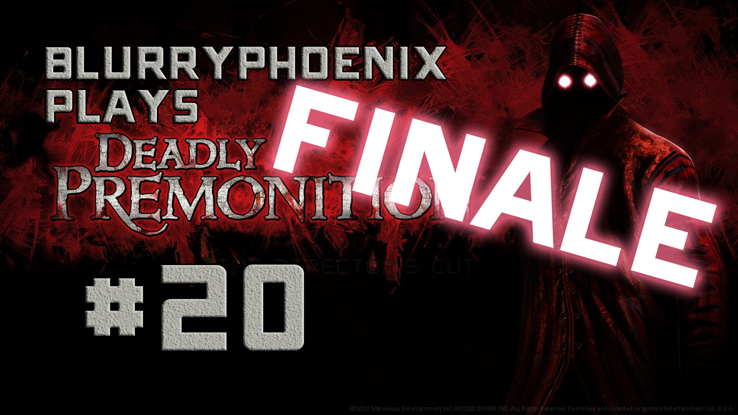 BlurryPhoenix Streams: Deadly Premonition (Pt. 20)