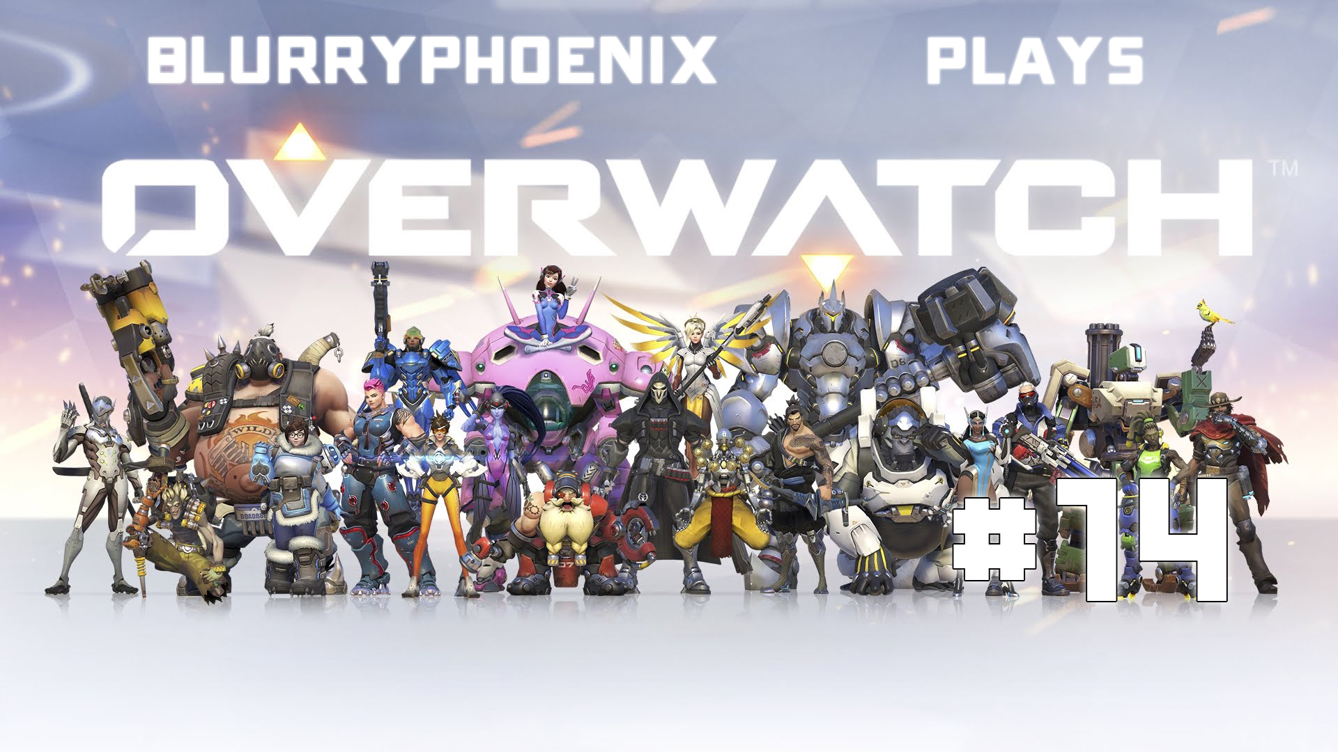BlurryPhoenix Streams: Overwatch (Pt. 14)
