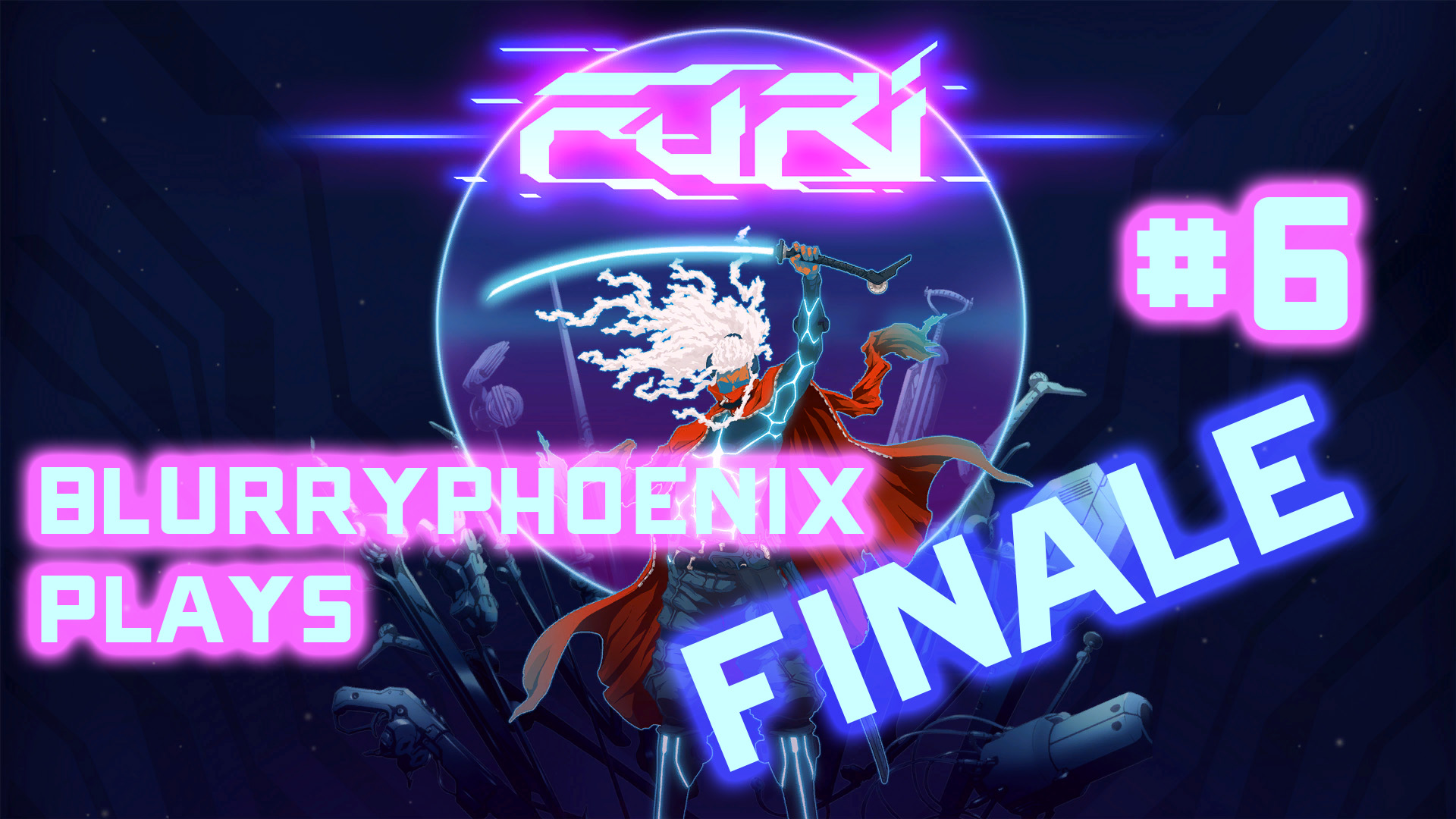 BlurryPhoenix Streams: Furi (Pt. 6)