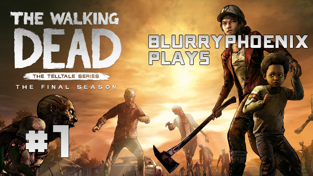 BlurryPhoenix Streams: The Walking Dead – The Final Season (Pt. 1)