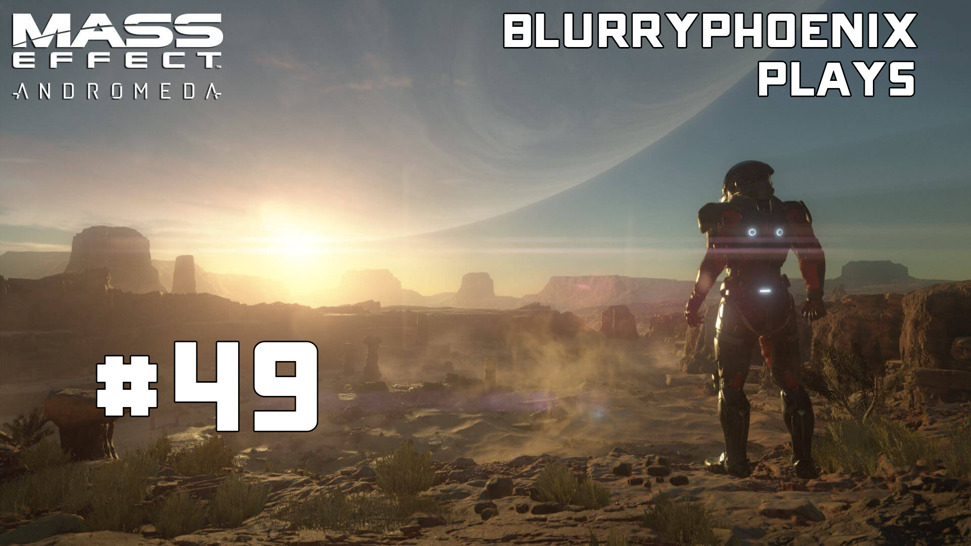 BlurryPhoenix Streams: Mass Effect – Andromeda (Pt. 49)