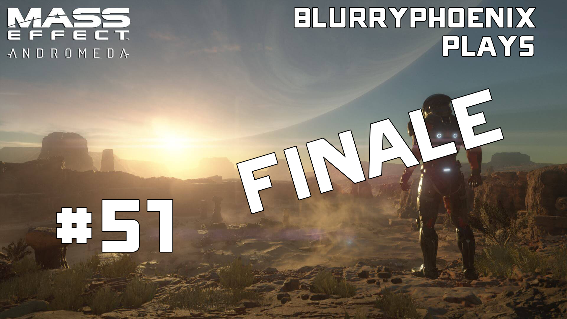 BlurryPhoenix Streams: Mass Effect – Andromeda (Pt. 51)