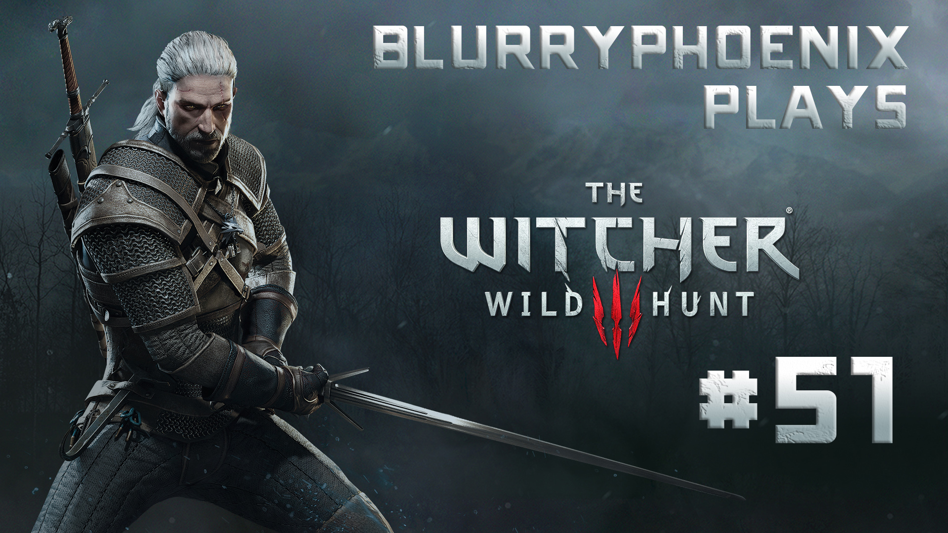 BlurryPhoenix Streams: The Witcher 3 – Wild Hunt (Pt. 51)
