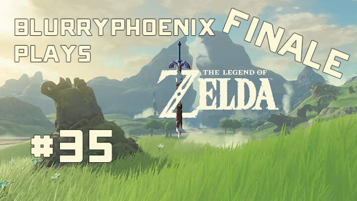 BlurryPhoenix Streams: Legend of Zelda – Breath of the Wild (pt. 35)