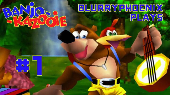 BlurryPhoenix Streams: Banjo-Kazooie (pt. 1)