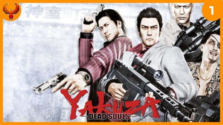 BlurryPhoenix Streams: Yakuza – Dead Souls (pt. 1)